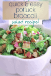 bowl filled with potluck broccoli and bacon salad