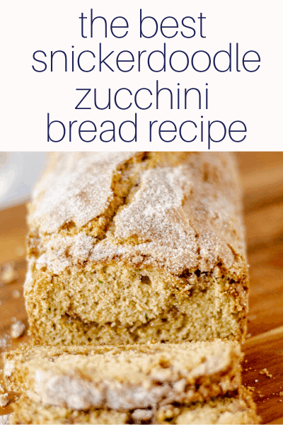 a loaf of snickerdoodle zucchini bread
