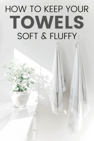 How to Keep Towels Soft & Fluffy