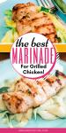 the BEST Chicken Marinade EVER