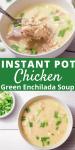Pinterest Pin for Chicken Green Enchilada Soup
