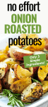 3-Ingredient Onion Roasted Potatoes!