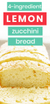 4-Ingredient Lemon Zucchini Bread Recipe
