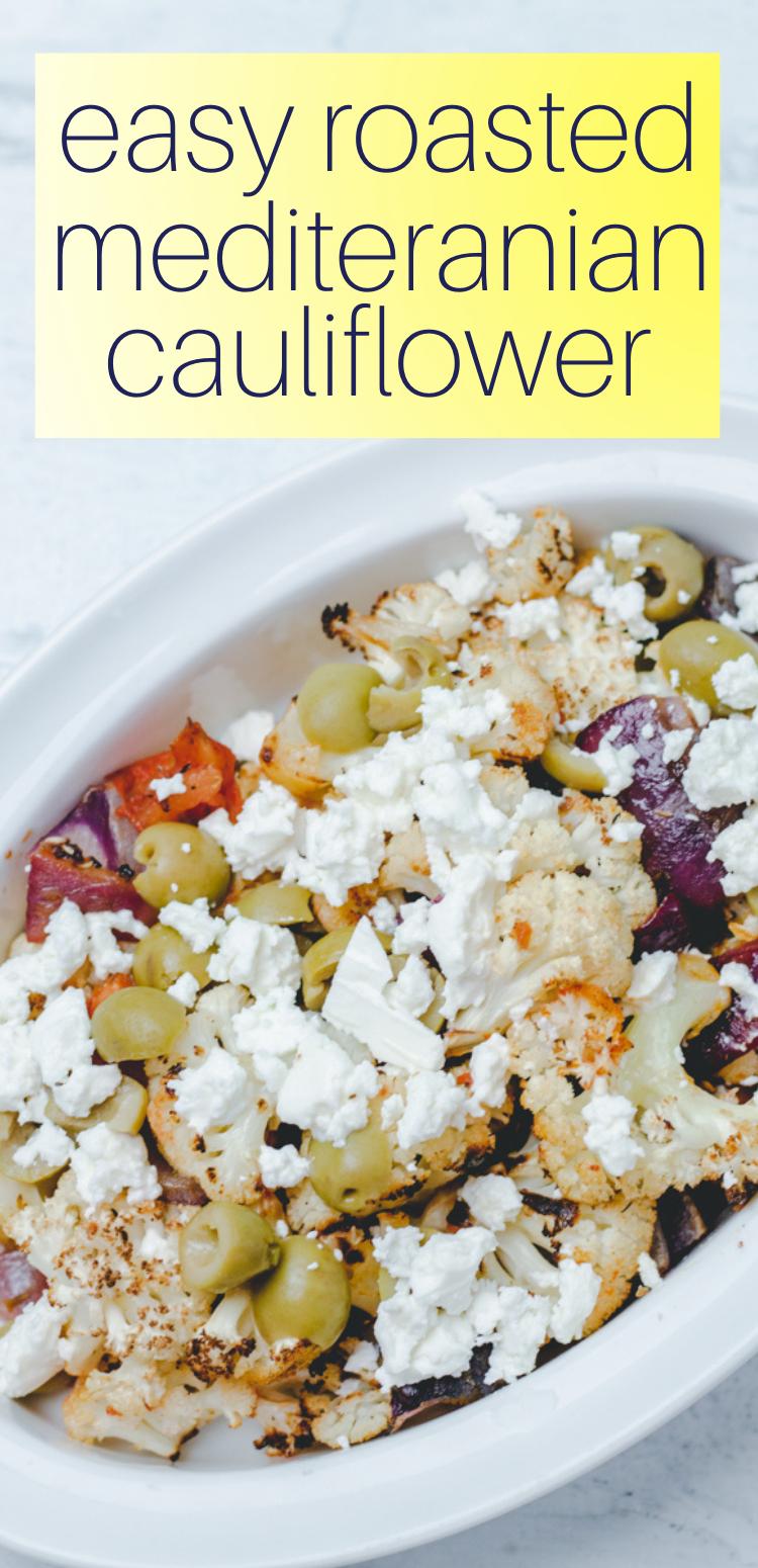 Pinterest Pin for Roasted Mediterranean Cauliflower