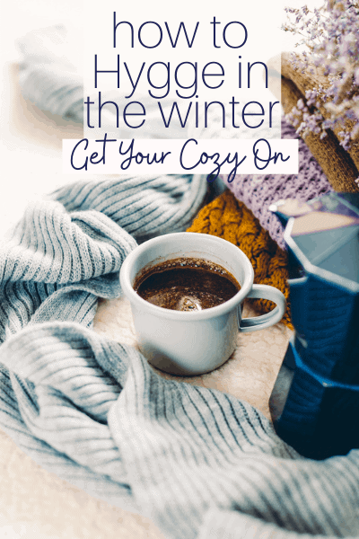 How to Hygge in the Winter Featured Image